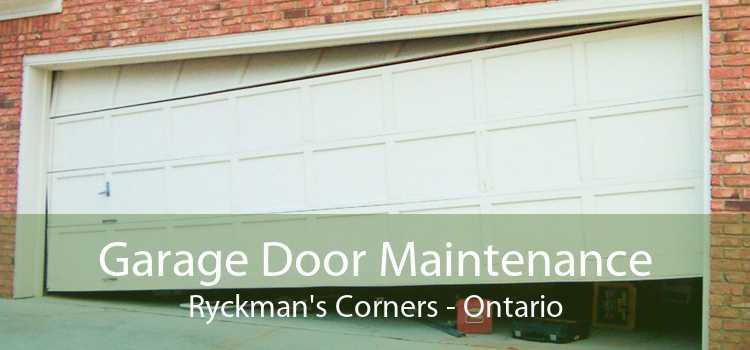 Garage Door Maintenance Ryckman's Corners - Ontario