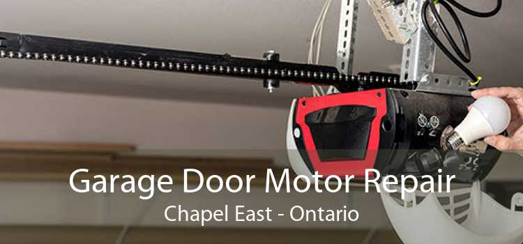 Garage Door Motor Repair Chapel East - Ontario