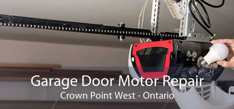 Garage Door Motor Repair Crown Point West - Ontario