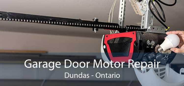 Garage Door Motor Repair Dundas - Ontario
