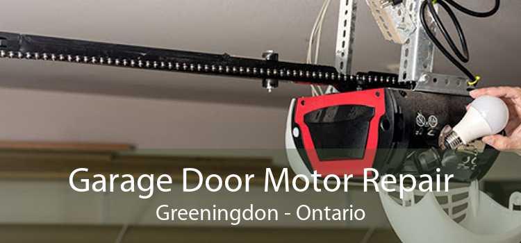Garage Door Motor Repair Greeningdon - Ontario