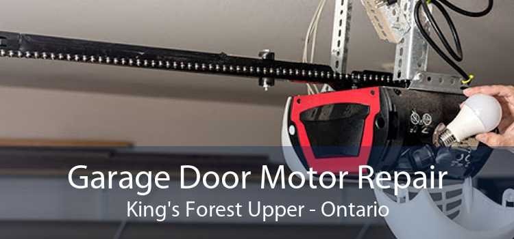 Garage Door Motor Repair King's Forest Upper - Ontario