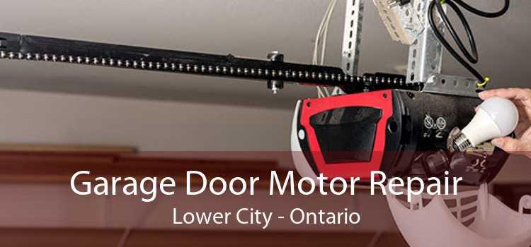 Garage Door Motor Repair Lower City - Ontario