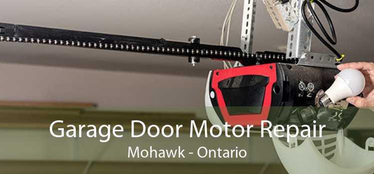Garage Door Motor Repair Mohawk - Ontario