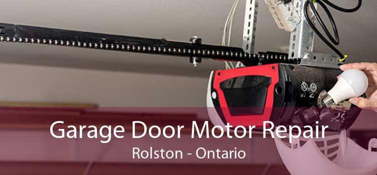 Garage Door Motor Repair Rolston - Ontario