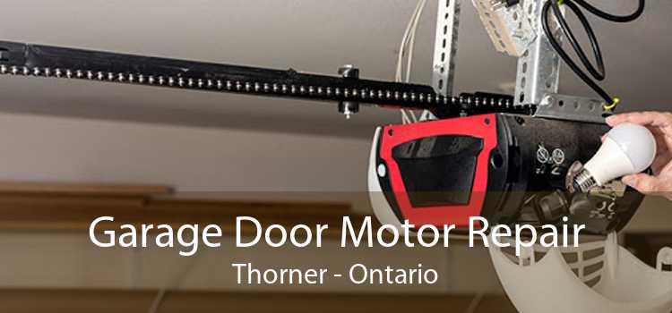 Garage Door Motor Repair Thorner - Ontario