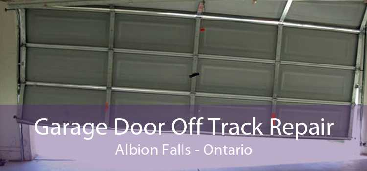 Garage Door Off Track Repair Albion Falls - Ontario