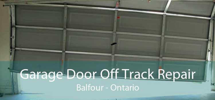 Garage Door Off Track Repair Balfour - Ontario