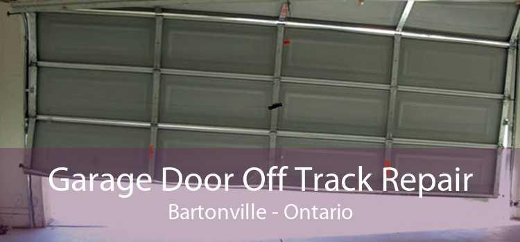 Garage Door Off Track Repair Bartonville - Ontario