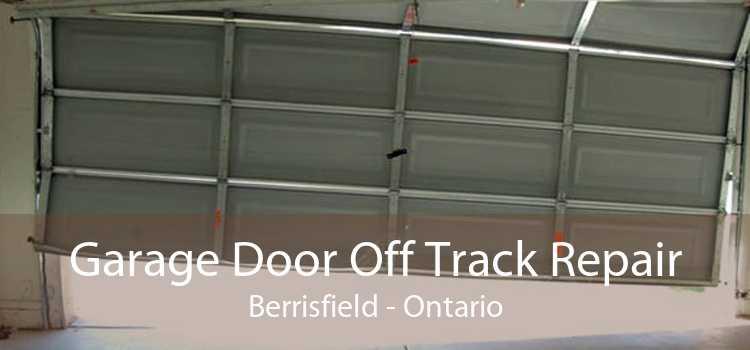 Garage Door Off Track Repair Berrisfield - Ontario