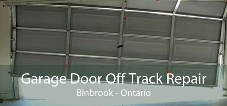 Garage Door Off Track Repair Binbrook - Ontario