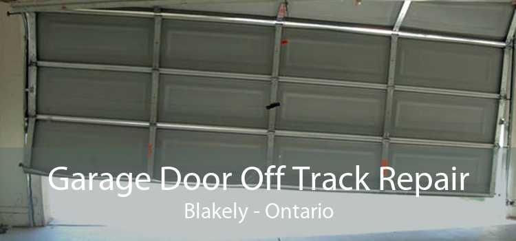 Garage Door Off Track Repair Blakely - Ontario
