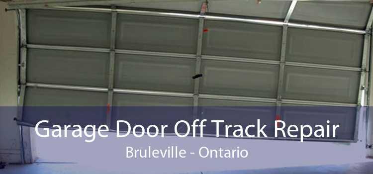 Garage Door Off Track Repair Bruleville - Ontario