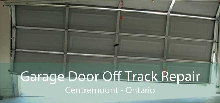 Garage Door Off Track Repair Centremount - Ontario