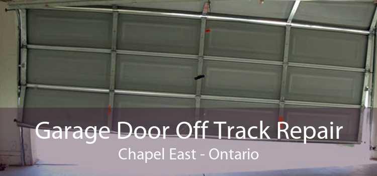 Garage Door Off Track Repair Chapel East - Ontario