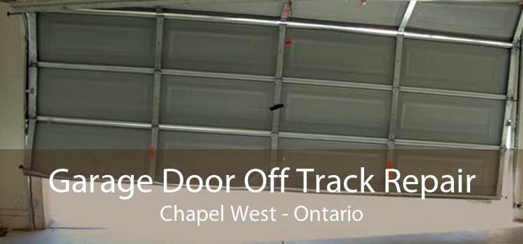 Garage Door Off Track Repair Chapel West - Ontario