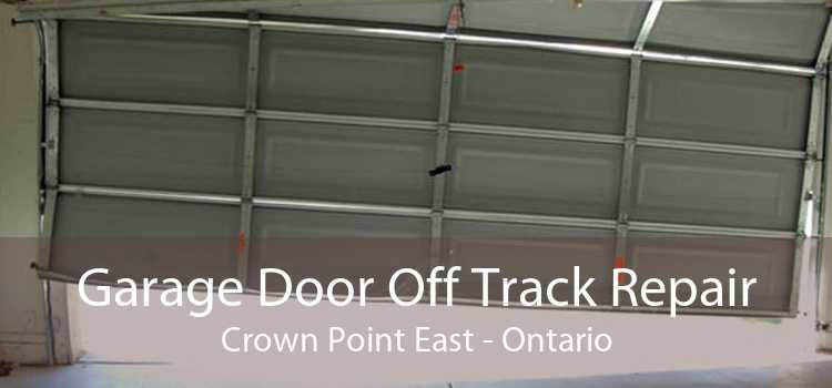 Garage Door Off Track Repair Crown Point East - Ontario