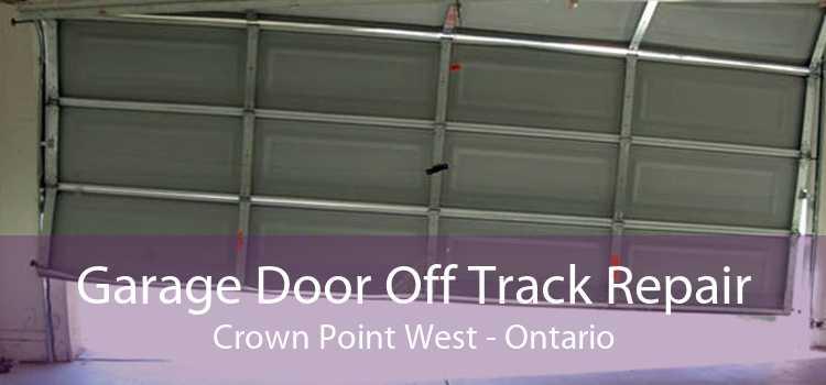 Garage Door Off Track Repair Crown Point West - Ontario
