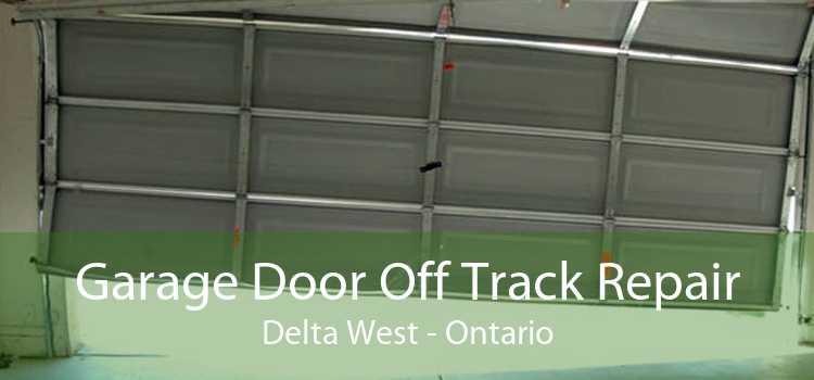 Garage Door Off Track Repair Delta West - Ontario