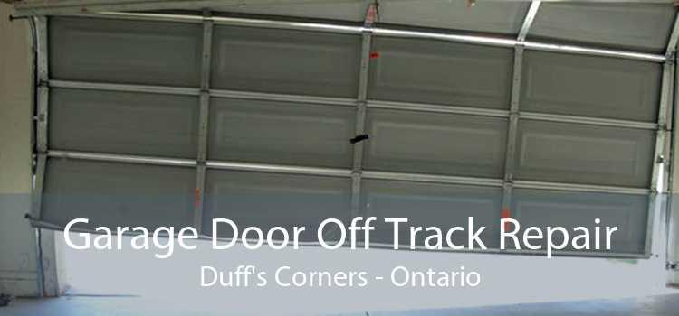 Garage Door Off Track Repair Duff's Corners - Ontario