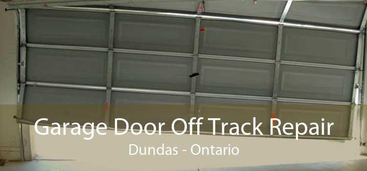 Garage Door Off Track Repair Dundas - Ontario