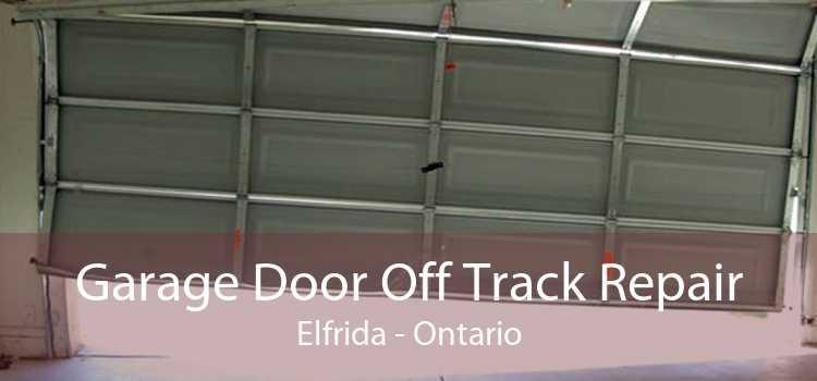 Garage Door Off Track Repair Elfrida - Ontario