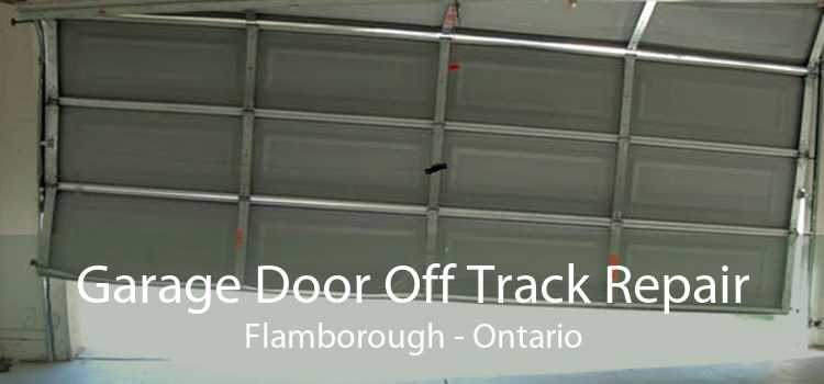 Garage Door Off Track Repair Flamborough - Ontario