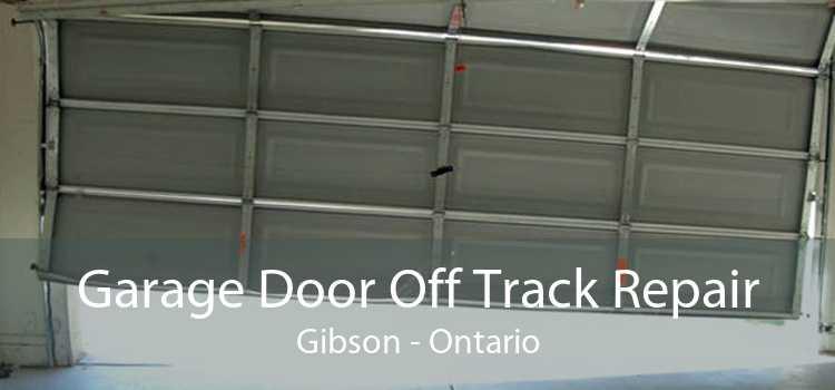 Garage Door Off Track Repair Gibson - Ontario