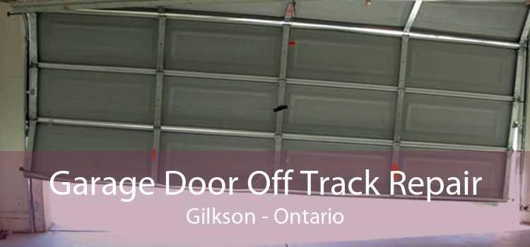 Garage Door Off Track Repair Gilkson - Ontario
