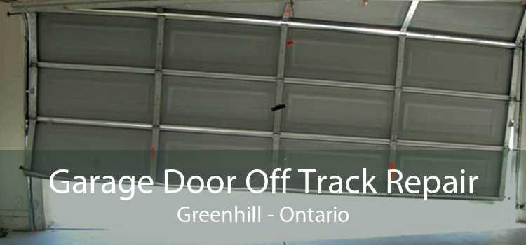 Garage Door Off Track Repair Greenhill - Ontario
