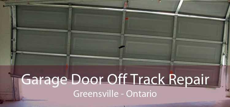Garage Door Off Track Repair Greensville - Ontario