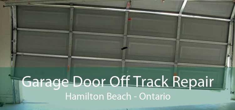 Garage Door Off Track Repair Hamilton Beach - Ontario