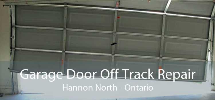 Garage Door Off Track Repair Hannon North - Ontario