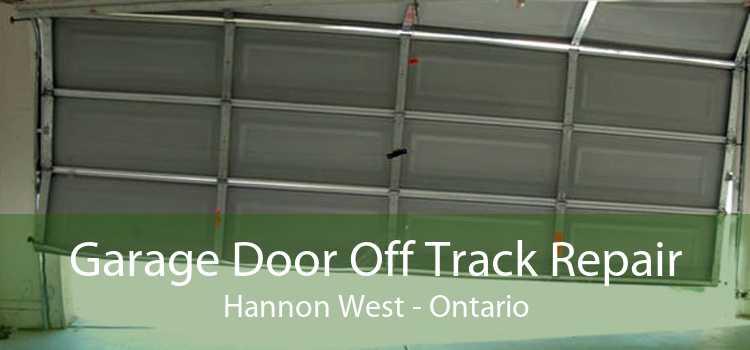 Garage Door Off Track Repair Hannon West - Ontario