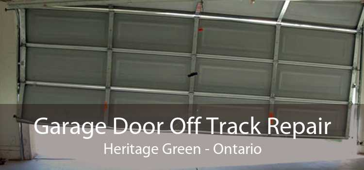Garage Door Off Track Repair Heritage Green - Ontario