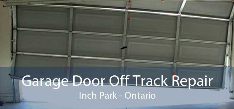 Garage Door Off Track Repair Inch Park - Ontario