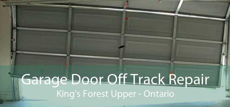 Garage Door Off Track Repair King's Forest Upper - Ontario