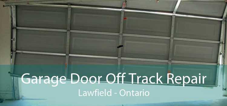 Garage Door Off Track Repair Lawfield - Ontario