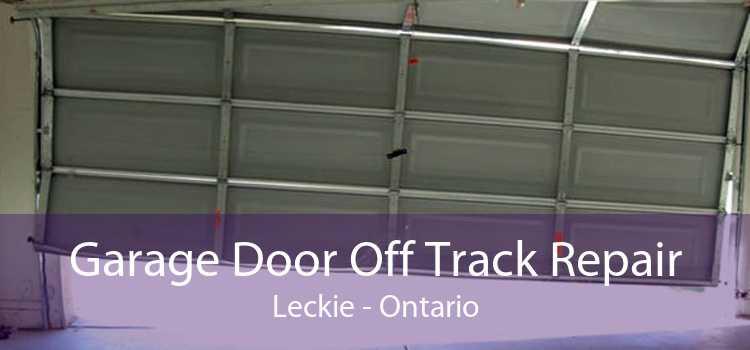 Garage Door Off Track Repair Leckie - Ontario