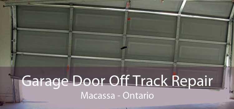 Garage Door Off Track Repair Macassa - Ontario
