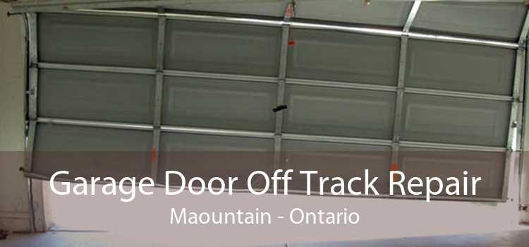 Garage Door Off Track Repair Maountain - Ontario