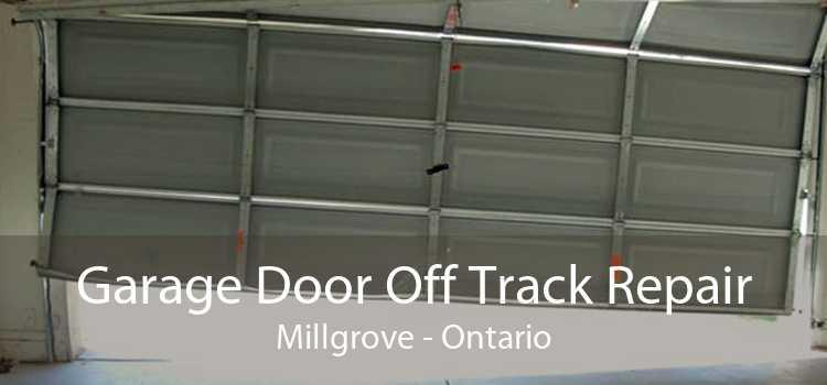 Garage Door Off Track Repair Millgrove - Ontario