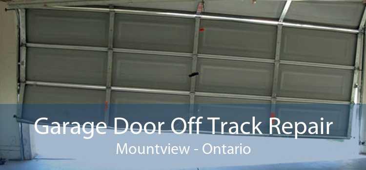 Garage Door Off Track Repair Mountview - Ontario
