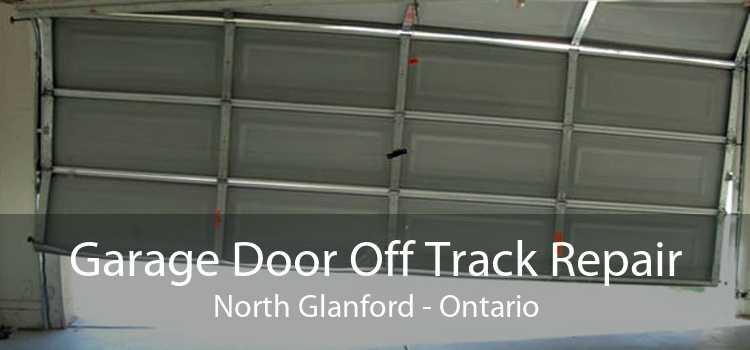 Garage Door Off Track Repair North Glanford - Ontario