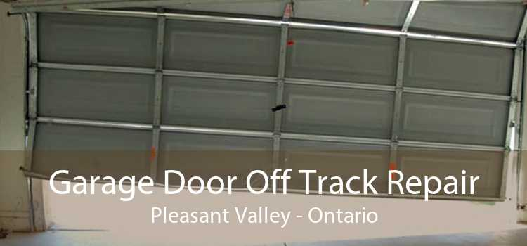 Garage Door Off Track Repair Pleasant Valley - Ontario