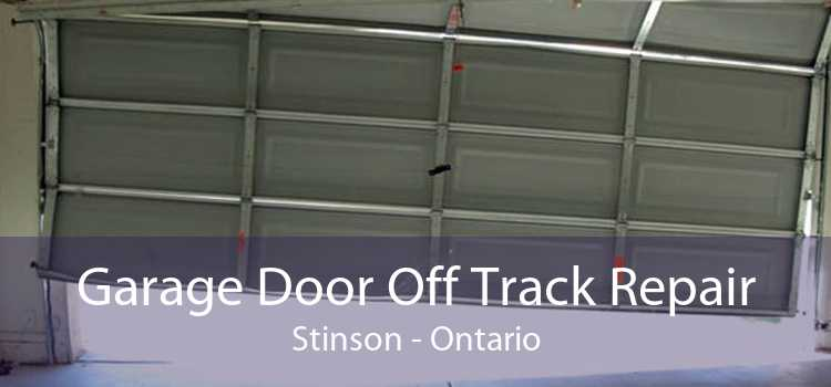 Garage Door Off Track Repair Stinson - Ontario