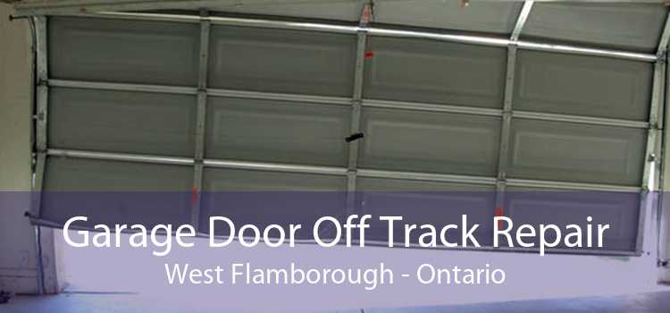 Garage Door Off Track Repair West Flamborough - Ontario