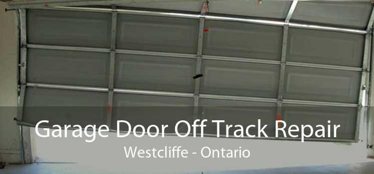 Garage Door Off Track Repair Westcliffe - Ontario