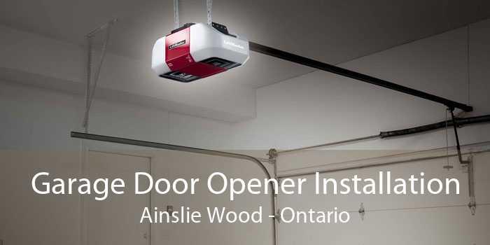 Garage Door Opener Installation Ainslie Wood - Ontario