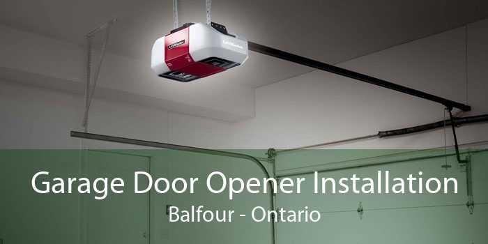 Garage Door Opener Installation Balfour - Ontario